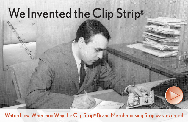 History of the Clip Strip®