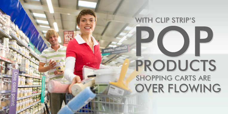 POP - Point of Purchase - Retail Display Materials | Clip Strip