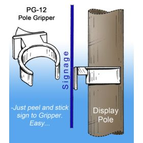 "1"" to 1.25"" Dia. Display Pole Gripper Sign Holder, with Adhesive, PG-12"