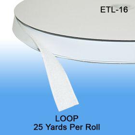 """25 Yards per Roll. Loop Fastener Tape, 5/8"""" wide, ETL-16"""
