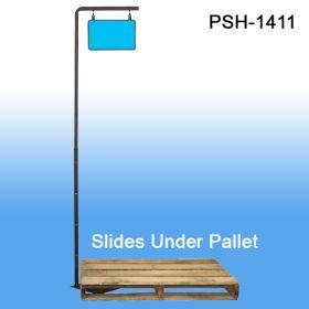 Pallet Sign Holder, Sildes Under Pallet or Floor display, PSH-1411